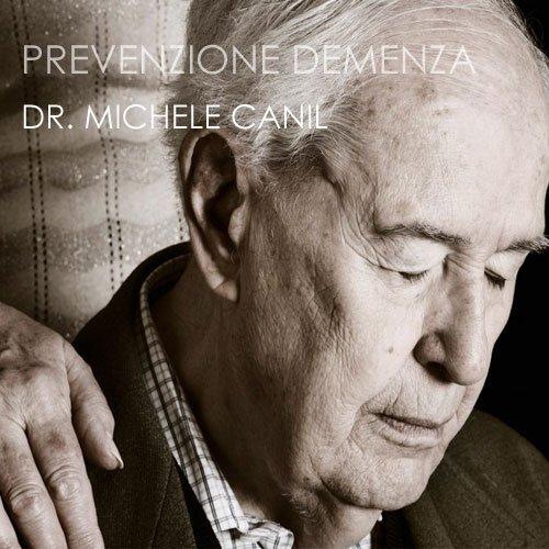Prevenzione demenza Treviso - Dr. Michele Canil